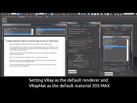 Setting VRay as the default renderer and VRayMat as the default material 3DS MAX