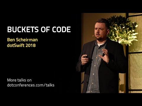 dotSwift 2018 - Ben Scheirman - Buckets of Code