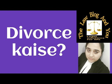 Divorce, reasons for filing divorce, conditions for filing divorce, law in India