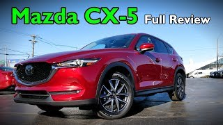 2018 Mazda CX-5: Full Review   Grand Touring, Touring & Sport