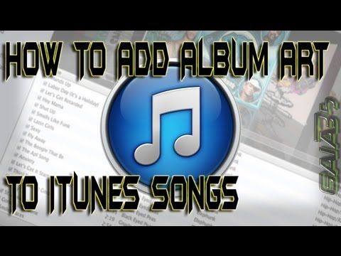 EASY! how to put album art on songs on itunes (has to be MP3)