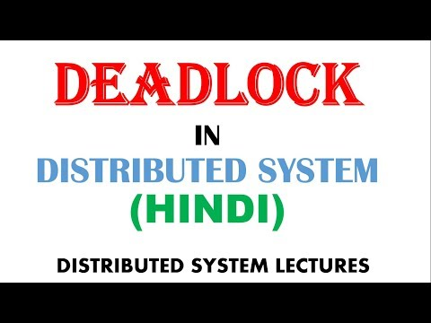 Deadlock in Distributed System in Hindi | Distributed System Lectures