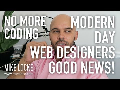 Good News Freelancers - No Coding Required for the Modern Day Web Designer