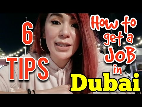 HOW to get a JOB to DUBAI from the Philippines: 6 HELPFUL TIPS YOU MUST KNOW