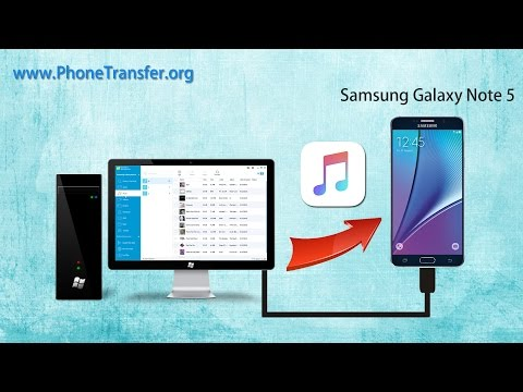 How to Switch Music from Computer to Samsung Galaxy Note 5, Import Songs to Note 5