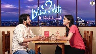 Blind Date II Nazarbattu Feat Rickshawali