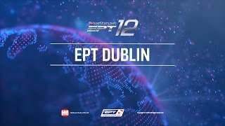 EPT 12 Dublin 2016 Live Poker Tournament Main Event, Day 4 – PokerStars