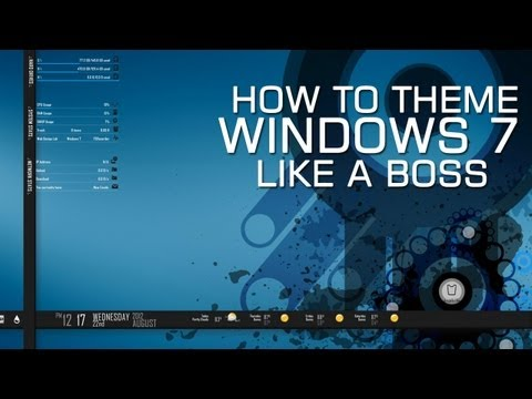 How to Theme Windows 7 Like a Boss Nova Sev Style