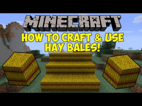 Minecraft: How To Craft & Use Hay Bales! [1.6.2]