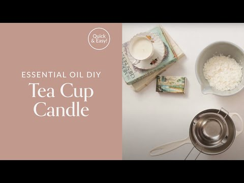Tea Cup Candle With Essential Oil DIY