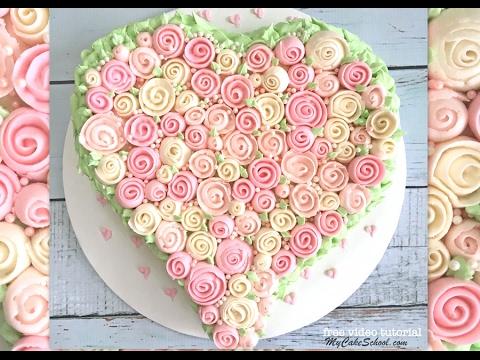 Buttercream Rose Sweetheart Cake Video Tutorial