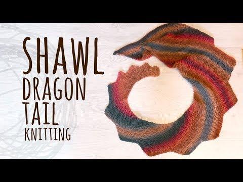 Tutorial Knitting Dragon Tail Shawl