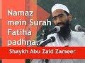 Namaz mein Surah Fatiha padna - Aqal walo ke liye daleel | Abu Zaid Zameer