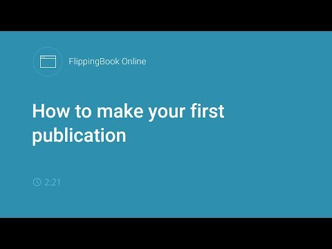 FlippingBook Online: How to make your first publication