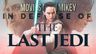 In Defense of The Last Jedi - Movies with Mikey