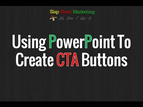 How To Create Call To Action Buttons Inside PowerPoint