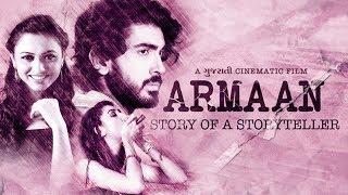 Armaan FULL FILM - Story Of Storyteller - Superhit Urban Gujarati Film  2017 - Poojan Trivedi-Alisha