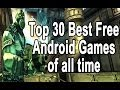 Top 30 Best Free Android Games Of All Time