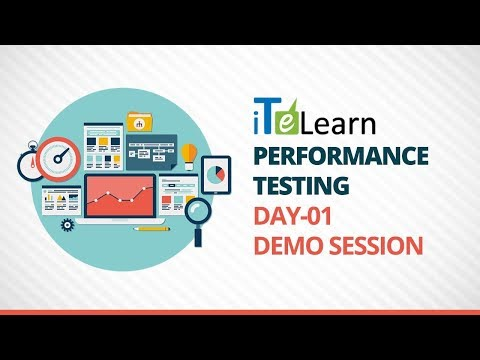 Performance Testing Day-01 Demo Session - iTeLearn