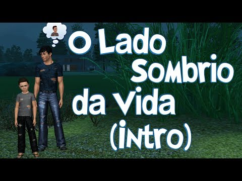 The Sims 3 -  O Lado Sombrio da Vida (Intro) - Ep. 0