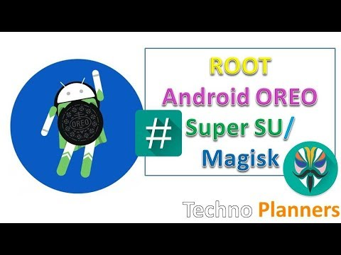 How to Root any Android Oreo 8.0 | 8.1 with SuperSU zip | Magisk