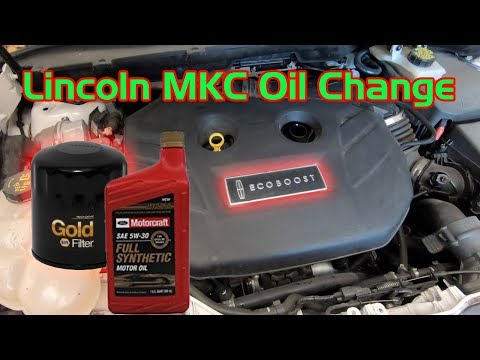 How to change the oil on a Lincoln MKC