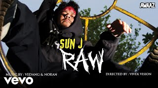 Sun J - RAW (Official Audio)