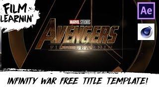 Avengers: Infinity War Free Title Template! | Film Learnin