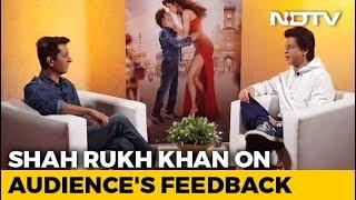 I Take Feedback With Love: Shah Rukh Khan