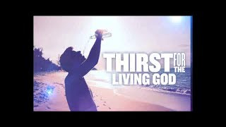 Thirst for the Living God (English - Hindi) | Dr. Paul Dhinakaran