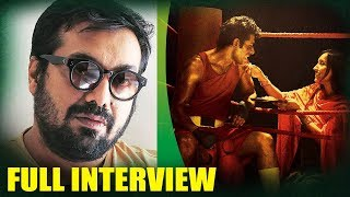 Anurag Kashyap | Mukkabaaz | Full Interview