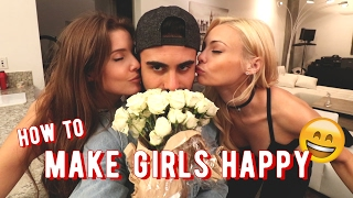 HOW TO MAKE GIRLS HAPPY!