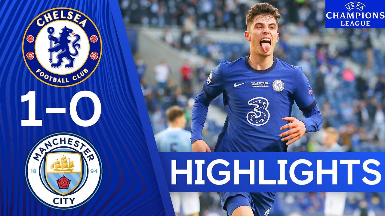 The Blues Triumph In Porto   Champions League Final   Chelsea 1-0 Manchester City