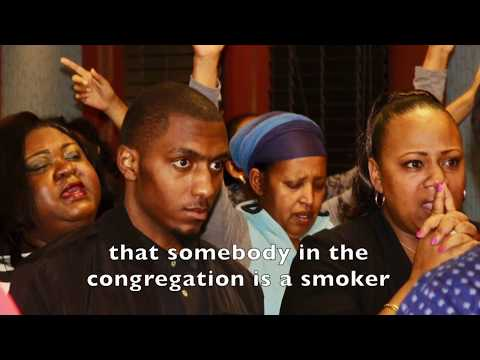 When you smoke, it's impossible for your body to be a temple of the Holy Spirit