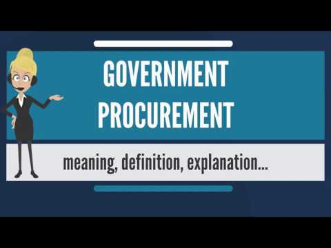 What is GOVERNMENT PROCUREMENT? What does GOVERNMENT PROCUREMENT mean?