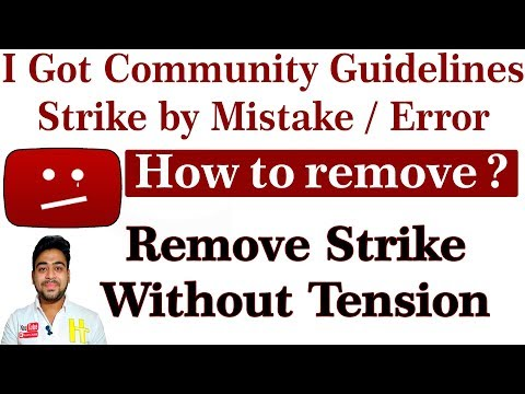 Remove Community Guidelines Strike | If It Was an Error by YouTube Software  || Hindi