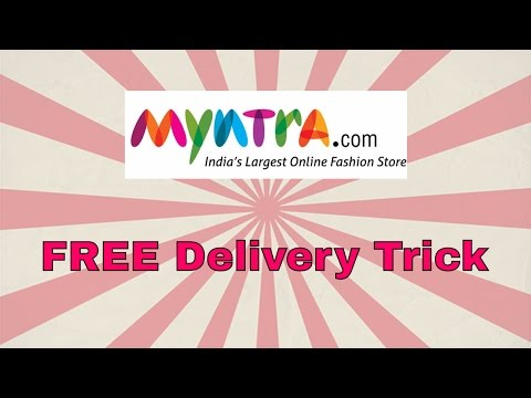 FREE Delivery trick for Myntra