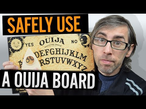 HOW TO SAFELY USE A OUIJA BOARD