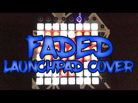 Alan Walker - Faded | Launchpad Cover