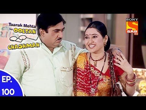 Taarak Mehta Ka Ooltah Chashmah - तारक मेहता का उल्टा चशमाह - Episode 100