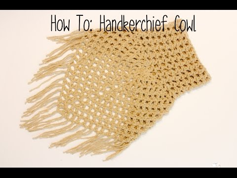 How To: Crochet the Handkerchief Cowl; crochet fashion, boho style, boho fashion
