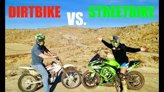 STREETBIKE VS. DIRTBIKE!!! (who will win)