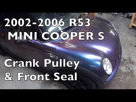 How to Replace Crank Pulley & Front Seal 2002-2006 MINI Cooper S R53/R52
