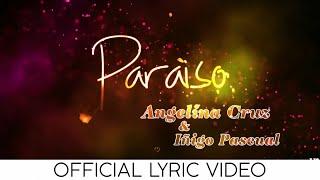 Angelina Cruz with Iñigo Pascual - Paraiso ( Official Lyric Video )
