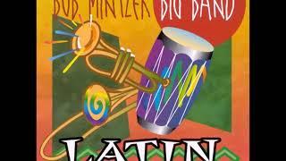 Bob Mintzer Big Band - Latin From Manhattan (1998)