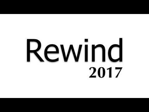 Rewind 2017 - Yusuf Shakeel