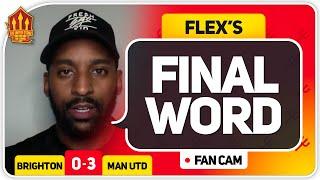 FLEX! Mason Greenwood Masterclass! Brighton 0-3 Manchester United Flex's Final Word