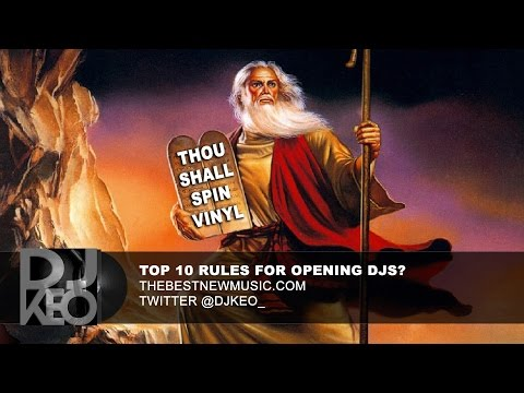 10 Rules for the opening DJ, do you agree?
