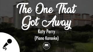 The One That Got Away - Katy Perry (Piano Karaoke)