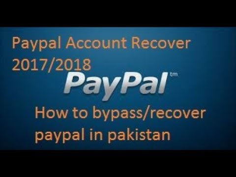 How to Bypass/Recover Paypal account in pakistan without mobile number  Hindi /Urdu 2017/2018